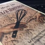 """""""Una dulce historia"""": el libro que cuenta la fascinante evolución de la pastelería"""